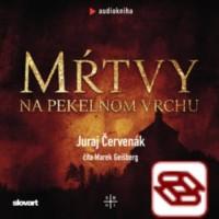 Audio kniha Mŕtvy na Pekelnom vrchu (Barbarič a Stein 1)