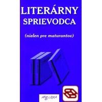 Literárny sprievodca (nielen pre maturantov)
