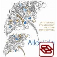 Atlantída - Antistresové vymaľovanky s motívmi bájneho sveta