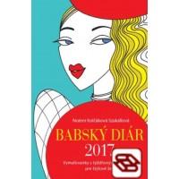 Babský diár 2017 - Vymaľovanky s týždňovým plánovaním pre štýlové ženy