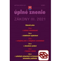 Zákony 2021 III aktualizácia III 1 - Zákonník práce a súvisiace právne predpisy