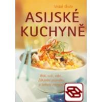 Velká škola asijské kuchyně - Wok, suši, saké...