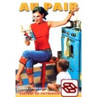 Au pair - Všetko, čo potrebujete vedieť