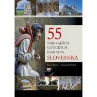 55 najkrajších gotických pamiatok Slovenska