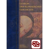 Lexikon Der Slowakischen Geschichte