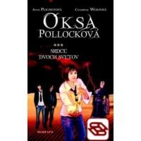 Oksa Pollocková - Srdce dvoch svetov