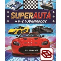 Superautá a iné superstroje