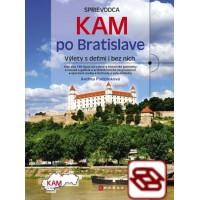 Kam po Bratislave - Výlety s deťmi i bez nich