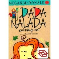 Dada Nálada zachraňuje svet