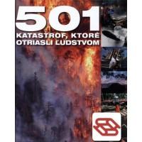501 katastrof, ktoré otriasli ľudstvom