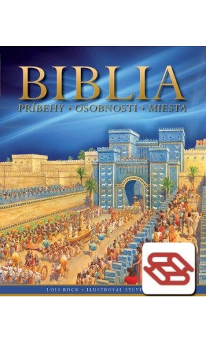 Biblia, príbehy – osobnosti - miesta