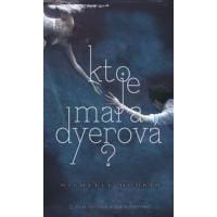 Kto je Mara Dyerová?