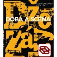 Džezáky Doba a scéna