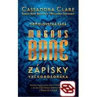Magnus Bane – Zápisky veľkobosoráka