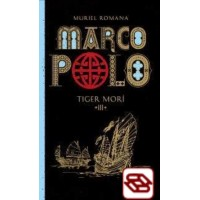 Marco Polo 3. - Tiger morí