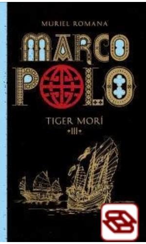 Marco Polo 3. - Tiger morí