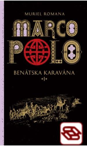 Marco Polo 1. - Benátska karavána