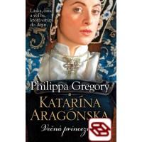 Katarína Aragónska - Večná princezná