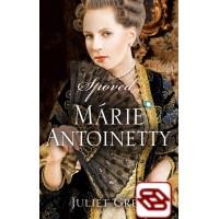 Spoveď Márie Antoinetty - Mária Antoinetta III
