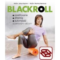 Blackroll. Posilňovanie, strečing, automasáž