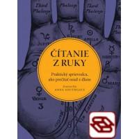 Čítanie z ruky. Praktický sprievodca, ako prečítať osud z dlane