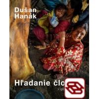 Hľadanie človeka v globalizovanom svete / Searching for a Human in Globalized World