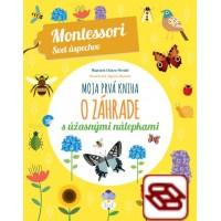 Moja prvá kniha o záhrade (Montessori : Svet úspechov)