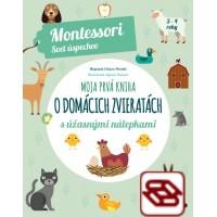 Moja prvá kniha o domácich zvieratách (Montessori : Svet úspechov)