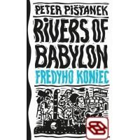Fredyho koniec - Rivers of Babylon 3
