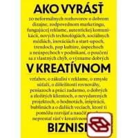 Ako vyrásť v kreatívnom biznise