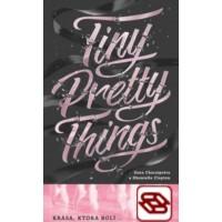 Tiny Pretty Things 1 - Krása, ktorá bolí...