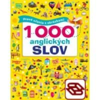 1000 anglických slov (Hravé učenie s obrázkami)
