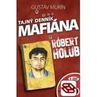 Tajný denník mafiána-Róbert Holub
