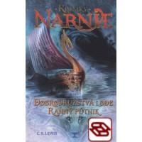 Dobrodružstvá lode Ranný pútnik - Kroniky Narnie (Kniha 5)