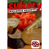 Cukety - najlepšie recepty