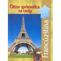 Francúzština – Ottov sprievodca na cesty