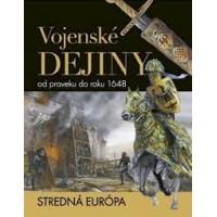 Vojenské dejiny od praveku do roku 1648
