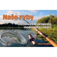 Naše ryby – Vrecková encyklopédia moderného rybára