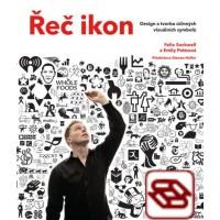 Řeč ikon - Design a tvorba účinných vizuálních symbolů