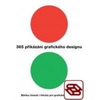 365 přikázání grafického designu - Sbírka ctností i hříchů pro grafické designéry