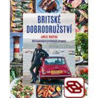 Britské dobrodružství Jamese Martina - 80 klasických britských receptů