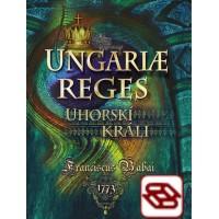 Uhorskí králi / Ungariae reges - Básnická zbierka