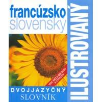 Francúzsko-slovnský ilustrovaný dvojjazyčný slovník