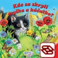 Kde sa skryli myška a káčatko? - Hľadaj kolieskom!