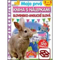 Moja prvá kniha s nálepkami: Slovensko-anglické slová - so 120 nálepkami