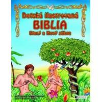 Detská ilustrovaná biblia – Starý a Nový zákon