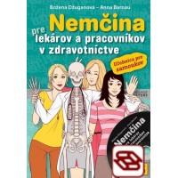 Nemčina pre lekárov a pracovníkov zdravotníctve - Učebnica pre samoukov
