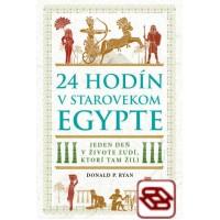 24 hodín v starovekom Egypte - Jeden deň v živote ľudí, ktorí tam žili