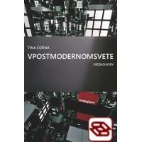 V postmodernom svete – Rozhovory