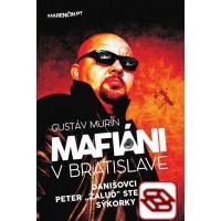 """Mafiáni v Bratislave - Danišovci, Peter ,,Žaluď"""" Steinhübel - sýkorky"""